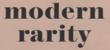 Modern Rarity